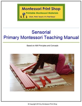 Primary Montessori Sensorial Teaching Manual