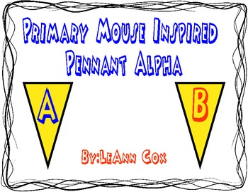 Primary Mouse Inspired Pennant Alpha
