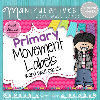 Primary Movement Labels {Word Wall Cards}