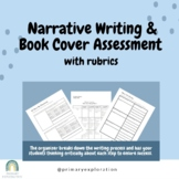 Primary Narrative Writing & Book Cover Assessment Grade 1, 2, 3, Media Literacy