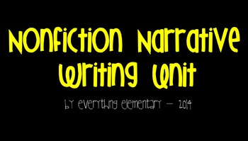 Primary Nonfiction (Personal) Narrative Writing Unit for the SmartBoard