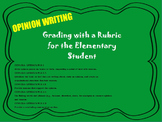 Primary Opinion Rubric & Writing Samples Flipchart ~ ELA 2nd, 3rd, 4th CCSS