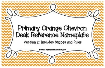 Primary Orange Chevron Desk Reference Nameplates Version 2