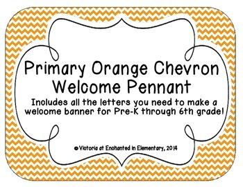 Primary Orange Chevron Welcome Pennant