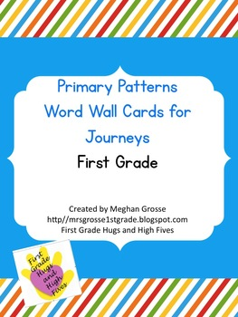 Primary Patterns Complete Word Wall- HMH Journeys FIRST grade
