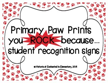 "Primary Paw Prints ""you ROCK because..."" Student Recognition Signs"