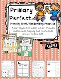 Primary Perfect Letter Work: Handwriting, Morning Work, Le