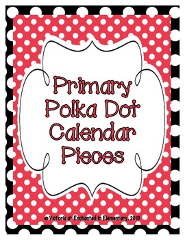 Primary Polka Dot Calendar Numbers, Months and Days