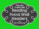 Primary Polka Dot Chalkboard Reading Focus Wall Headers