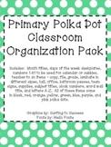Primary Polka Dot Classroom Organization Pack