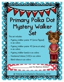 Primary Polka Dot Mystery Walker Set