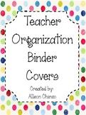 Primary Polka Dot Organizational Teacher Binder Covers