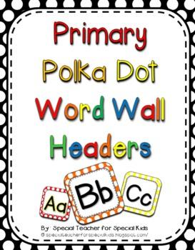 Primary Polka Dots  Word Wall Headers