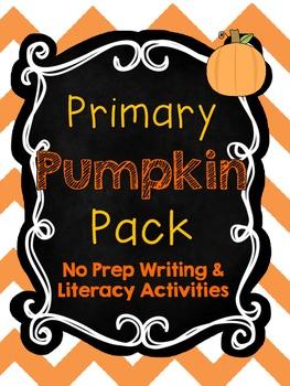 Primary Pumpkin Pack {No Prep Writing & Literacy Activities}