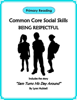 Primary Reading Common Core Social Skills - Being Respectful