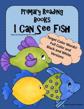 Primary Reading - I Can See Fish