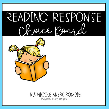 Primary Reading Response Choice Board