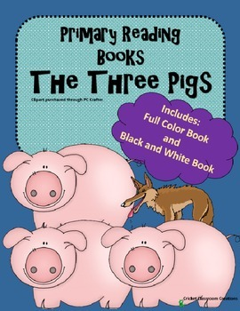 Primary Reading - The Three Pigs