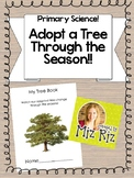 Primary Science- Adopt a Tree through the Seasons!