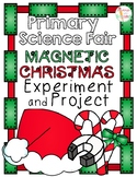 Primary Science Fair Project - Magnetic Christmas