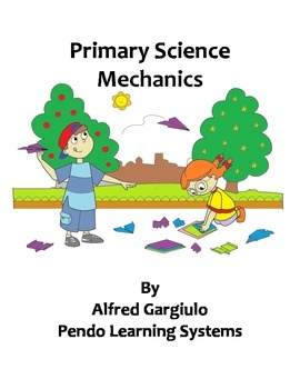 Primary Science Mechanics