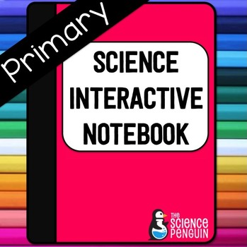 Science Interactive Notebook {Primary}