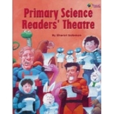 Primary Science Reader's Theatre