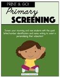 Primary Screening Assessment