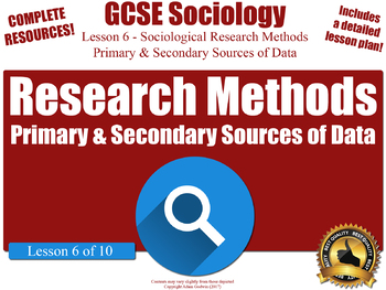Primary & Secondary Sources of Data - Research Methods (GCSE Sociology L6/10)
