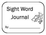 Primary Sight Word Journal - 25 Pre-K to 1st Grade High-Frequency Words