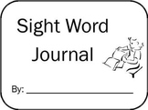 Primary Sight Word Journal (PreK-1st High-Frequency Words)