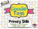 Primary Skills Print Doodle Tags - Ink Friendly Editable Desk Name Tags