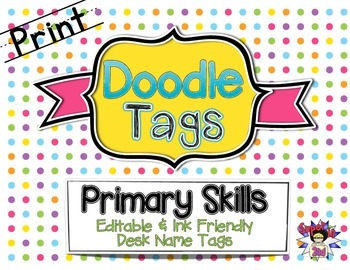 Primary Skills Print Doodle Tags - Ink Friendly Editable D
