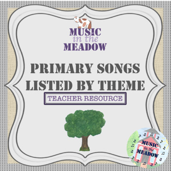 Primary Songs Listed by Theme