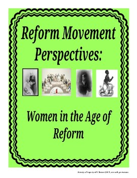Primary Source Activity: Women in the Age of Reform