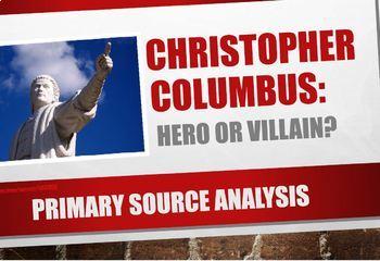 Primary Source Analysis, Christopher Columbus, Hero or Villain