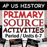 Primary Source Analysis Pack - AP US History / APUSH - Period 6-7 (Units 6-7)