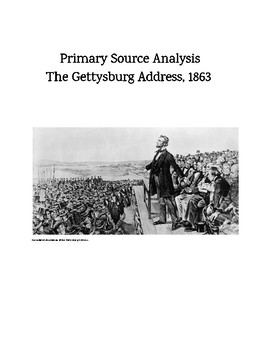 Primary Source Analysis: The Gettysburg Address