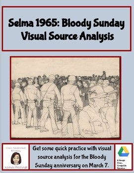 Primary Source Analysis of Bloody Sunday during the Civil Rights Movement