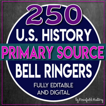 US History Bell Ringers Primary Sources DBQ BUNDLE Distance Learning
