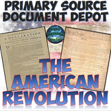Primary Source Documents: The American Revolution with Test Prep