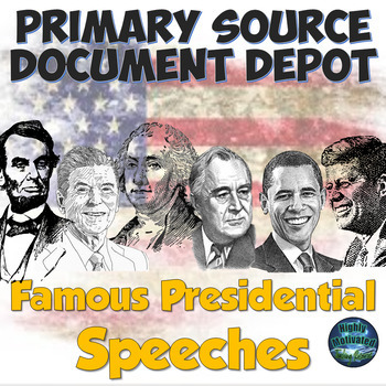 Primary Source Documents: Famous Presidential Speeches with Test Prep