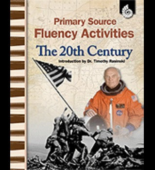 Primary Source Fluency Activities: The 20th Century