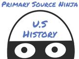 Primary Source Ninja - U.S. History