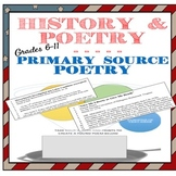 History Primary Source Poetry Grades 6-12