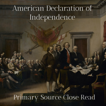 Primary Source Preamble American Declaration of Independence