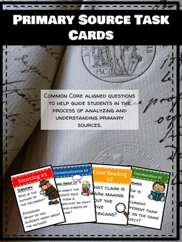Primary Source Task Cards: Common Core Aligned