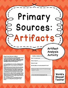 Primary Sources: Analyzing Artifacts