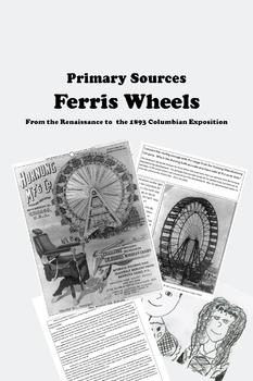 Primary Sources - Ferris Wheels from the Renaissance to 1893
