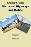 Primary Sources:  Historical Highways and Motels